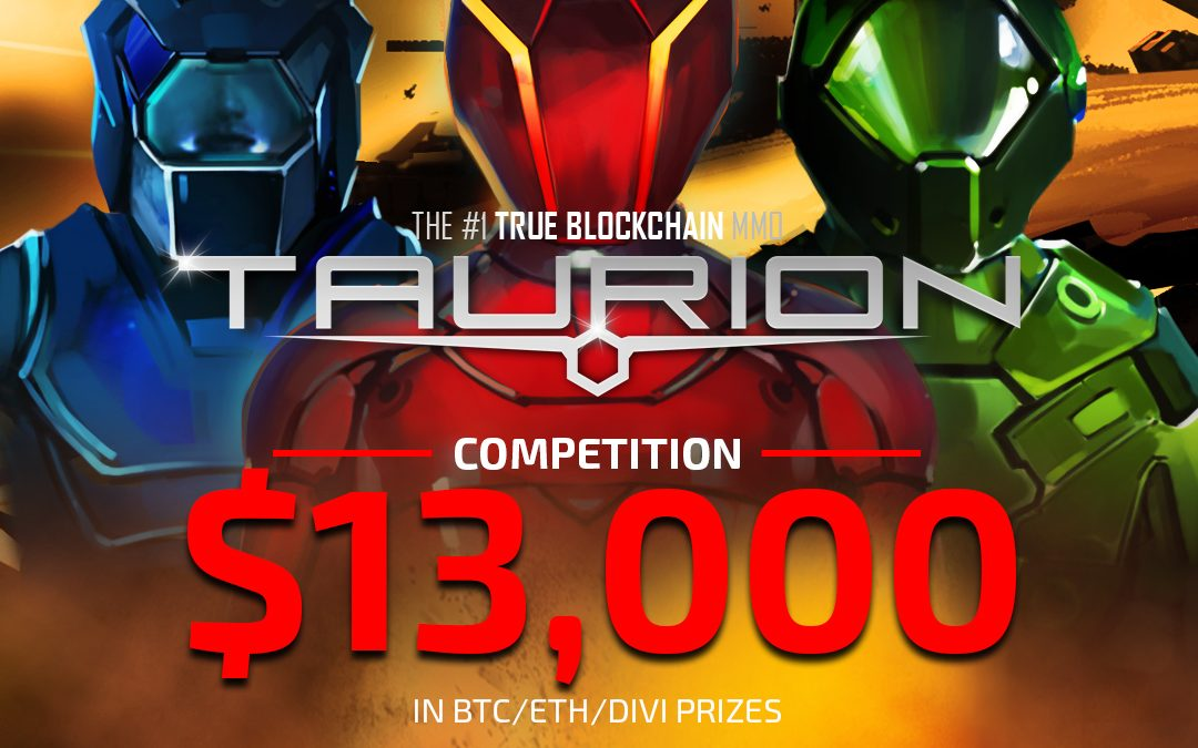 Taurion Competition Adds Massive Prizes
